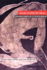 Portada del libro Masculino Plural: construcciones de la masculinidad