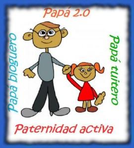 Paternidad 2.0., papas 2.0., papas blogueros, papas tuiteros, paternidades activas