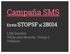 Puedes enviar STOPSF al 28014